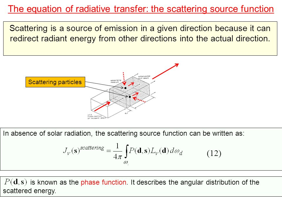The equation of radiative transfer: the thermal source function Below the altitude of ~70 km, emissions from localized volumes of the Earths atmosphere are said to be in Local Thermodynamic Equilibrium (LTE).