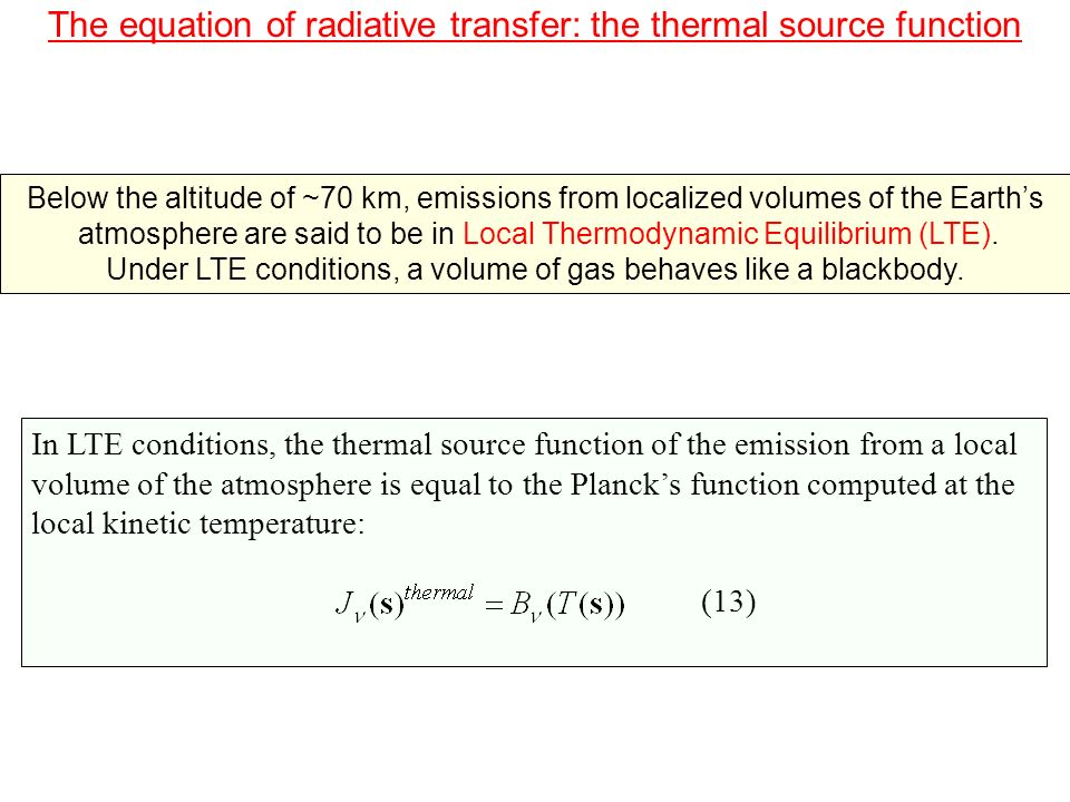 The equation of radiative transfer In presence of scattering, the radiative transfer equation cannot be solved analytically.
