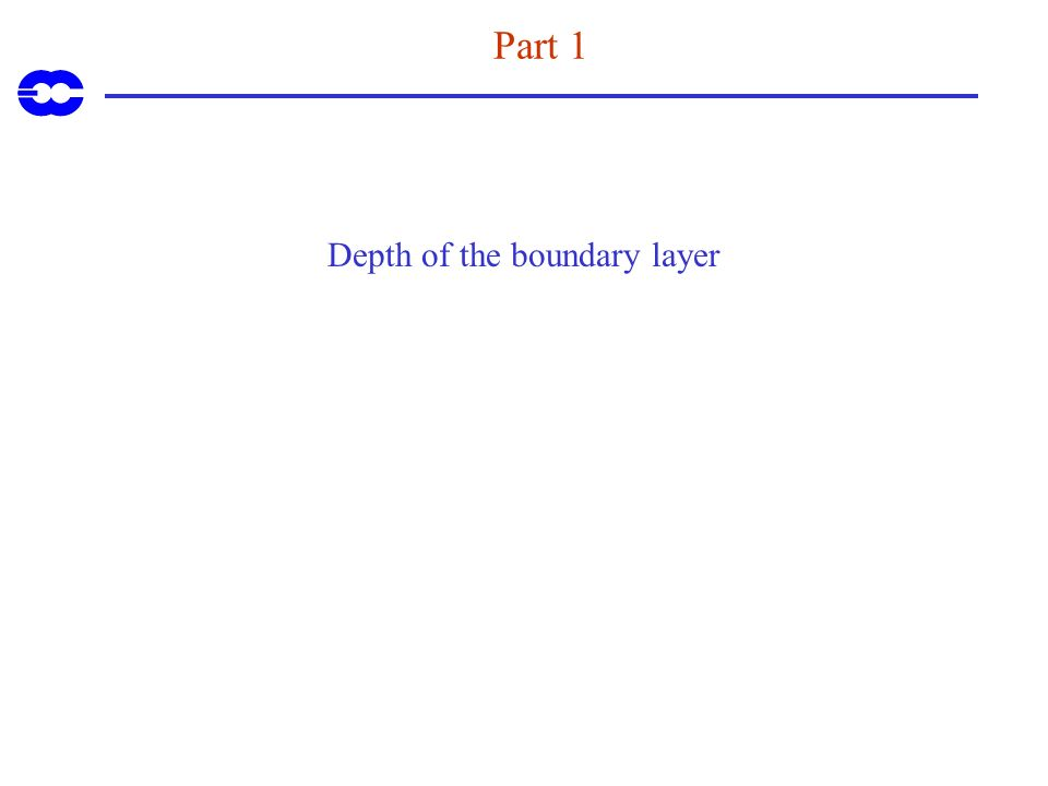 Part 1 Depth of the boundary layer
