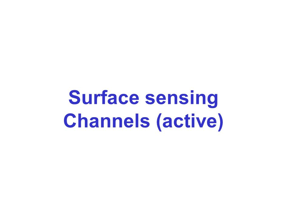 Surface sensing Channels (active)