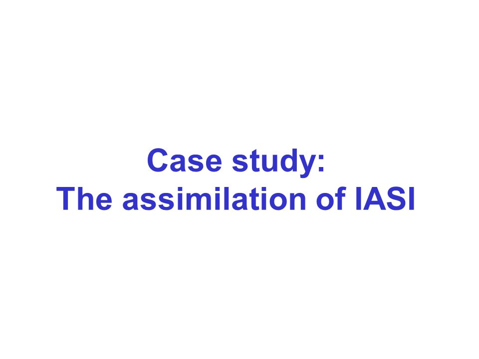 Case study: The assimilation of IASI