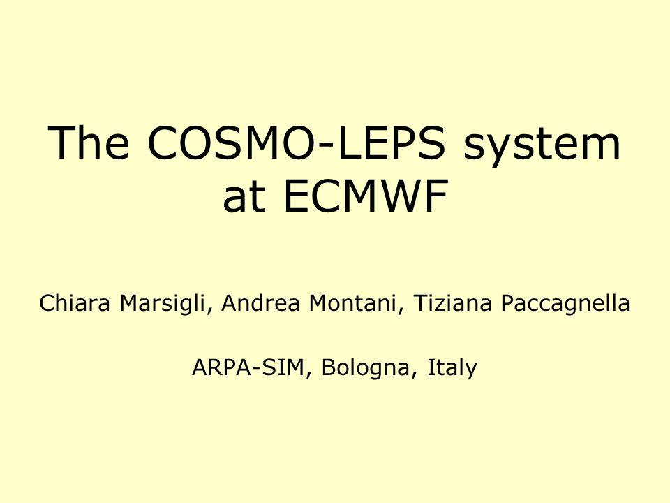 The COSMO-LEPS system at ECMWF Chiara Marsigli, Andrea Montani, Tiziana Paccagnella ARPA-SIM, Bologna, Italy