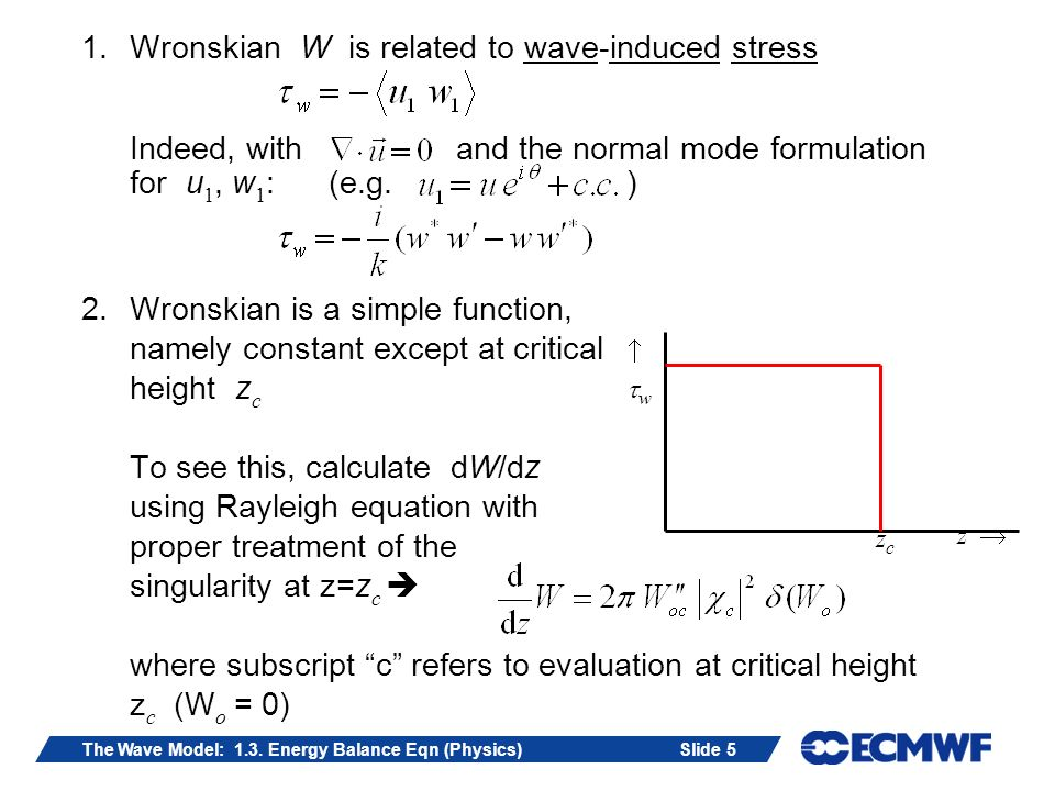 Slide 16The Wave Model: 1.3.Energy Balance Eqn (Physics) Properties: 1.N never becomes negative.