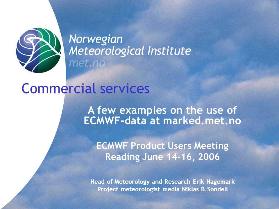 Norwegian Meteorological Institute Market Division.