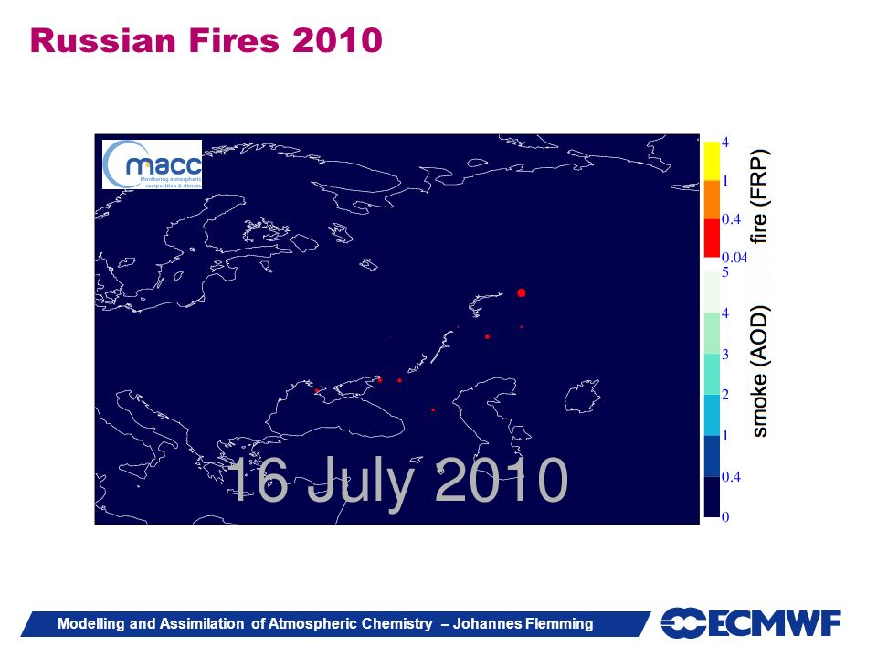 Modelling and Assimilation of Atmospheric Chemistry – Johannes Flemming Russian Fires 2010