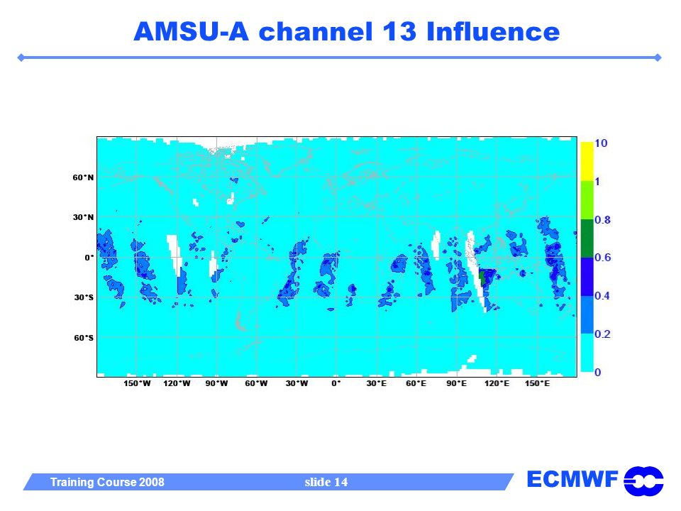 ECMWF Training Course 2008 slide 14 AMSU-A channel 13 Influence