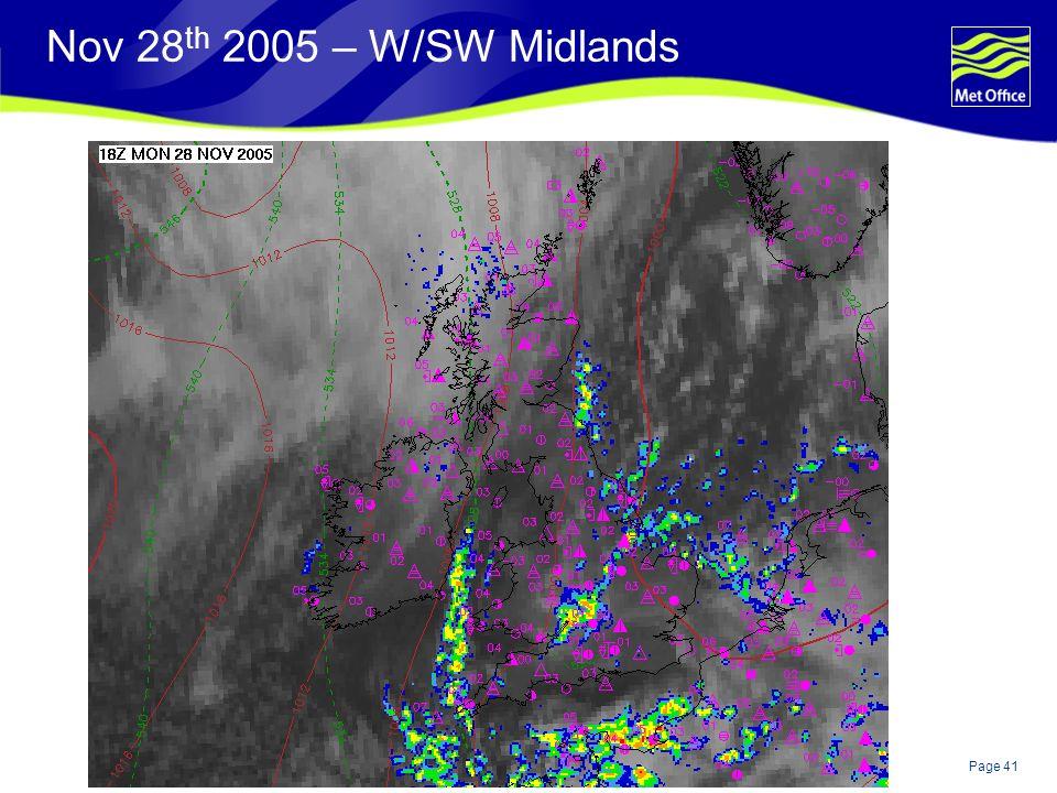 Page 41© Crown copyright Nov 28 th 2005 – W/SW Midlands