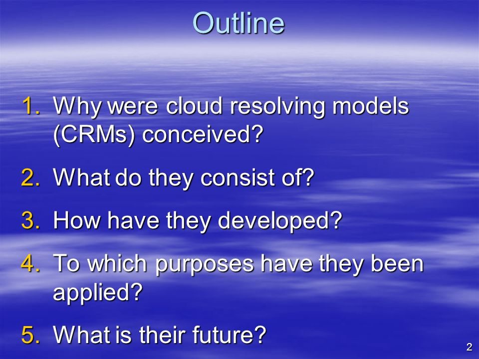 Cloud Resolving Models: Their development and their use in parametrization development Richard Forbes, forbes@ecmwf.int forbes@ecmwf.int Adrian Tompki