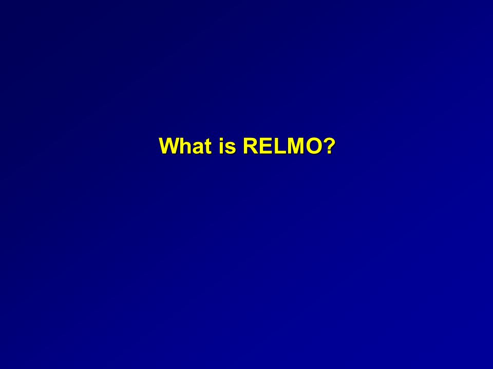 What is RELMO