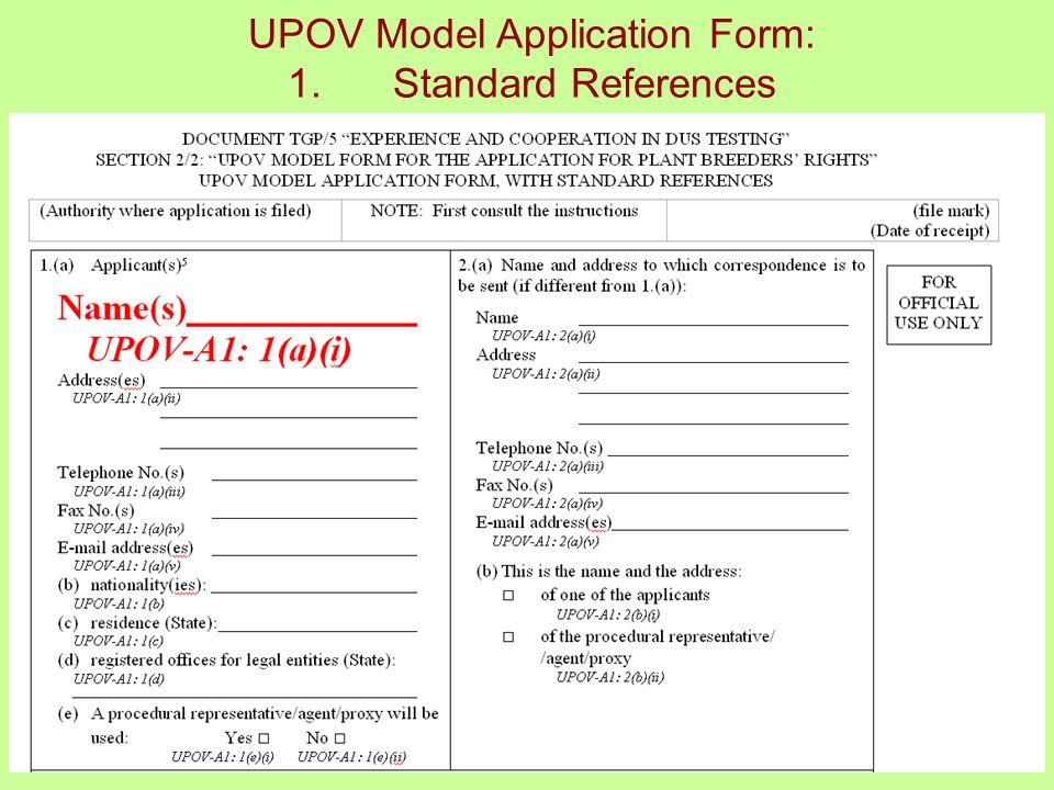 8 UPOV Model Application Form: 1.Standard References