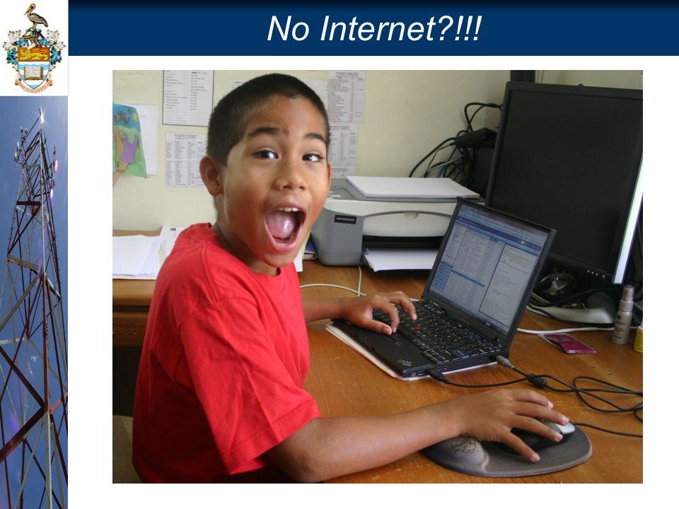 No Internet?!!!