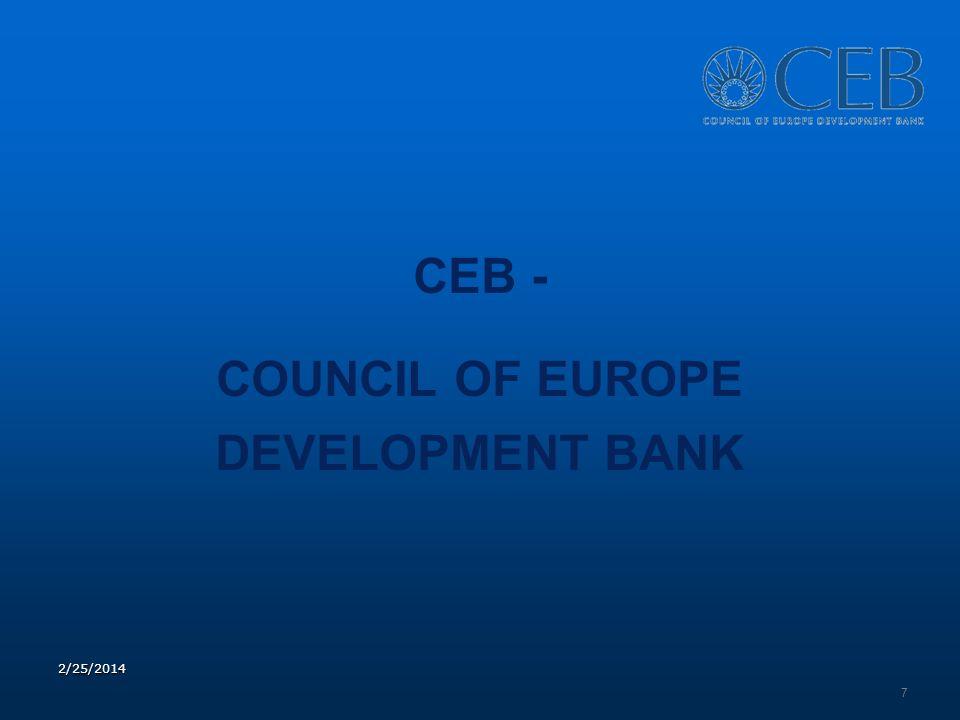 CEB - COUNCIL OF EUROPE DEVELOPMENT BANK 7 2/25/2014