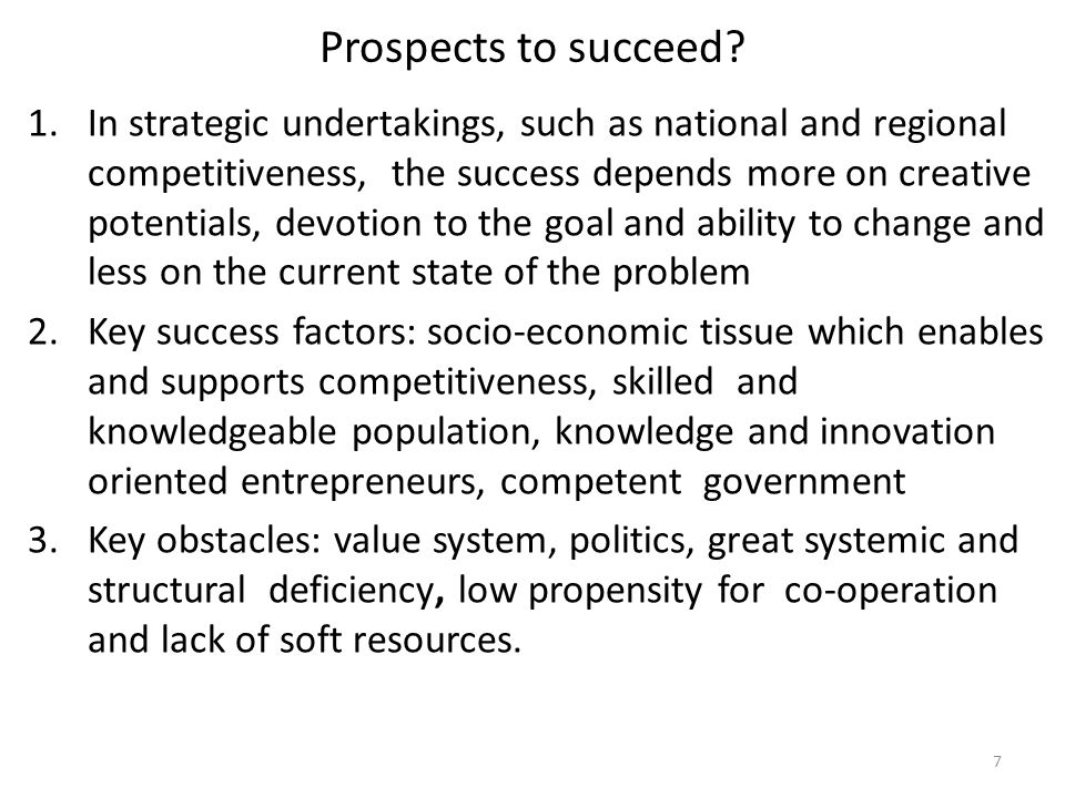 Prospects to succeed.