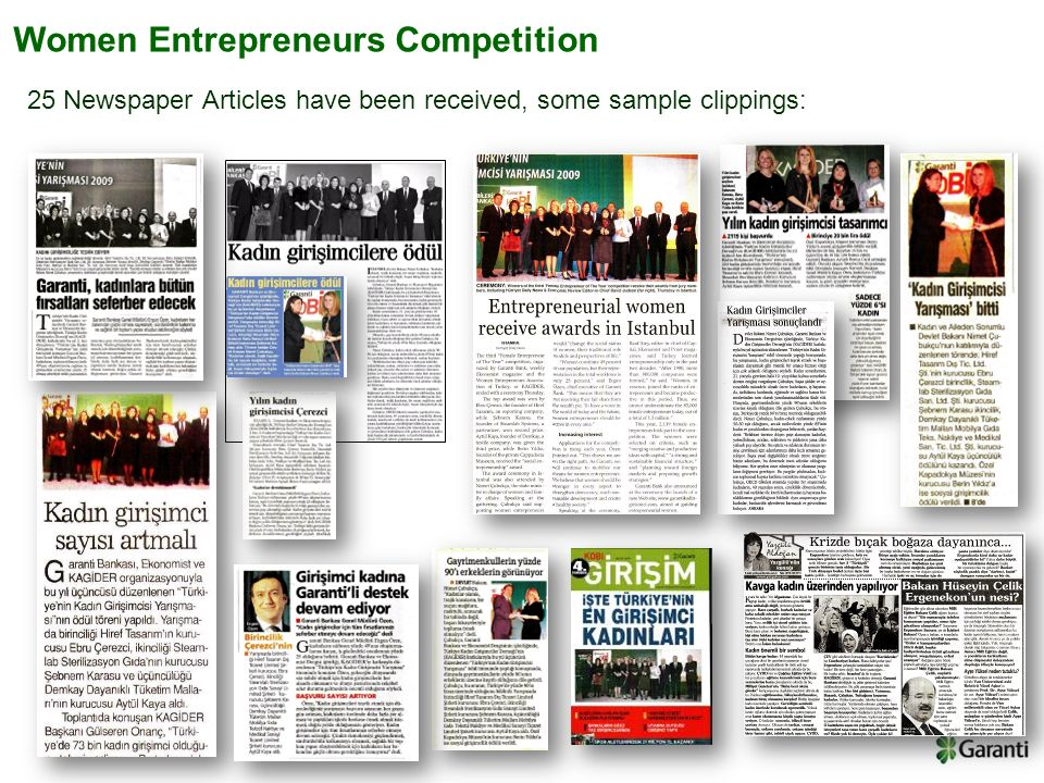 25 Newspaper Articles have been received, some sample clippings: Women Entrepreneurs Competition