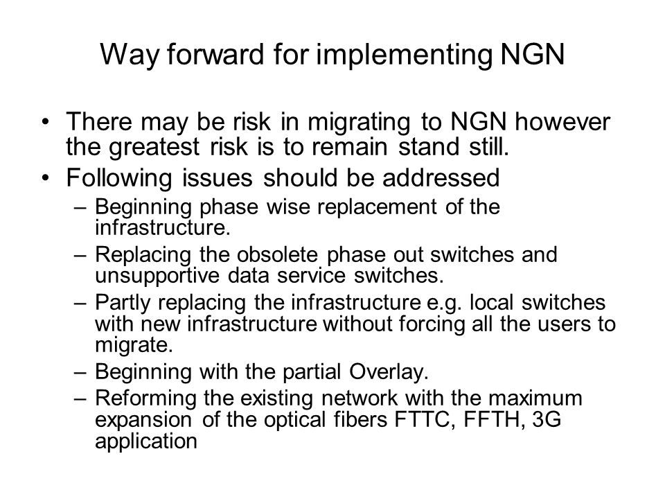 Recommendation for NGN Regulate content in the context of NGN.