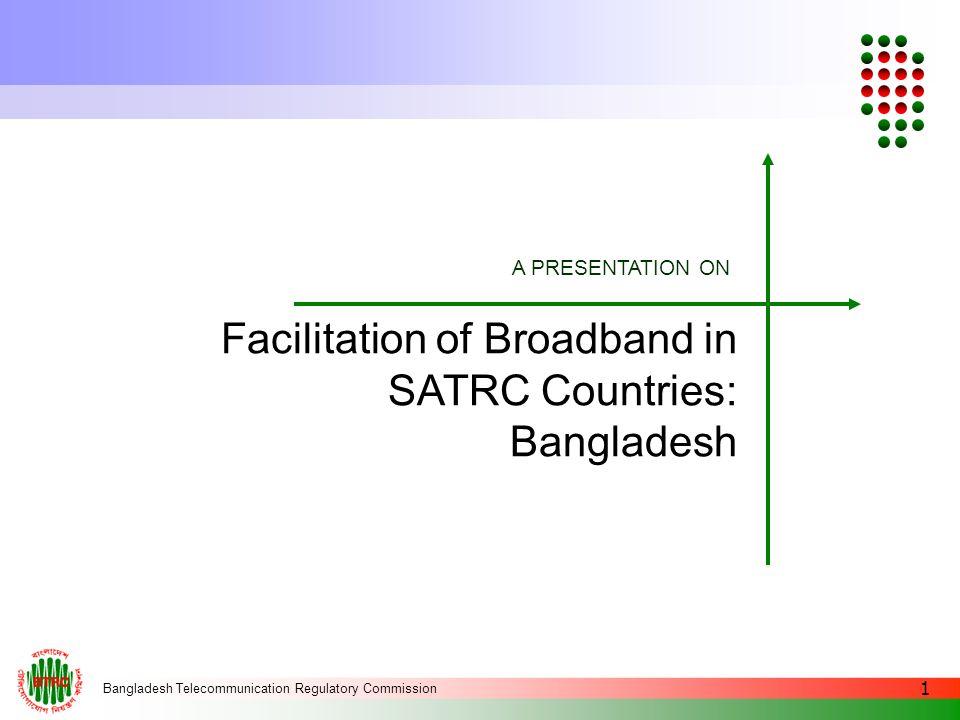 Bangladesh Telecommunication Regulatory Commission 2 Introduction
