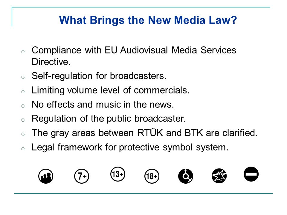 o Compliance with EU Audiovisual Media Services Directive.