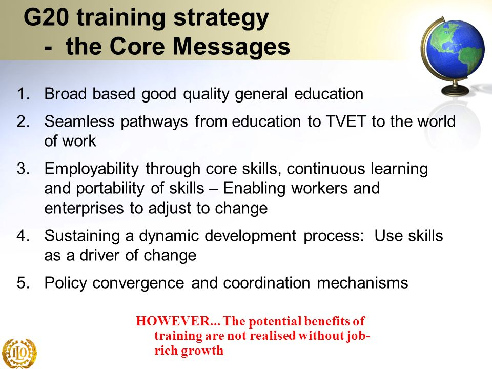 1.Broad based good quality general education 2.Seamless pathways from education to TVET to the world of work 3.Employability through core skills, cont