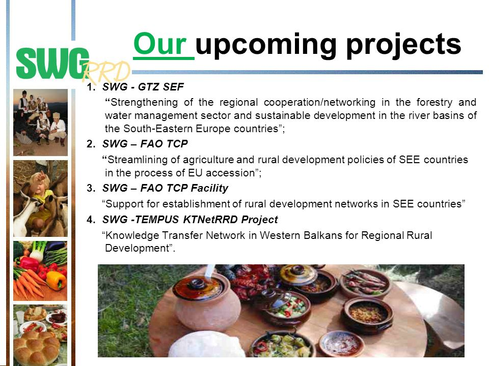 Our upcoming projects 1.