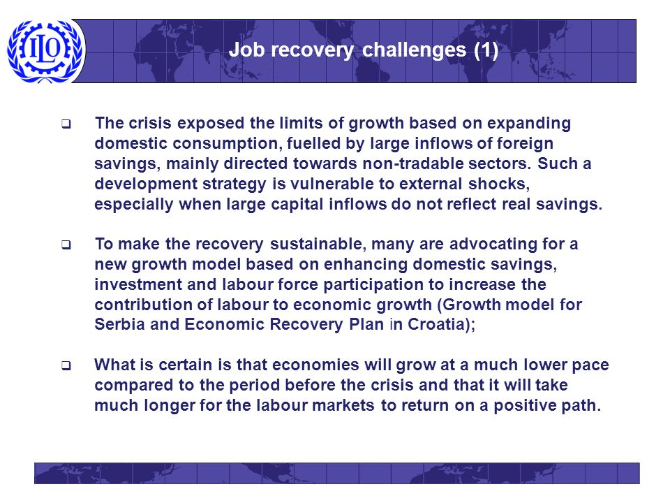 The crisis exposed the limits of growth based on expanding domestic consumption, fuelled by large inflows of foreign savings, mainly directed towards non-tradable sectors.