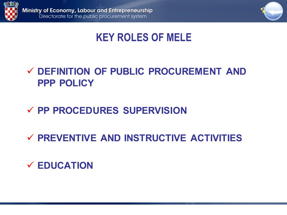 DEFINITION OF PUBLIC PROCUREMENT AND PPP POLICY PP PROCEDURES SUPERVISION PREVENTIVE AND INSTRUCTIVE ACTIVITIES EDUCATION KEY ROLES OF MELE