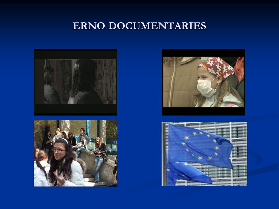ERNO DOCUMENTARIES