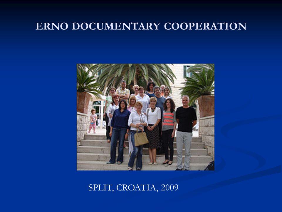 ERNO DOCUMENTARY COOPERATION SPLIT, CROATIA, 2009