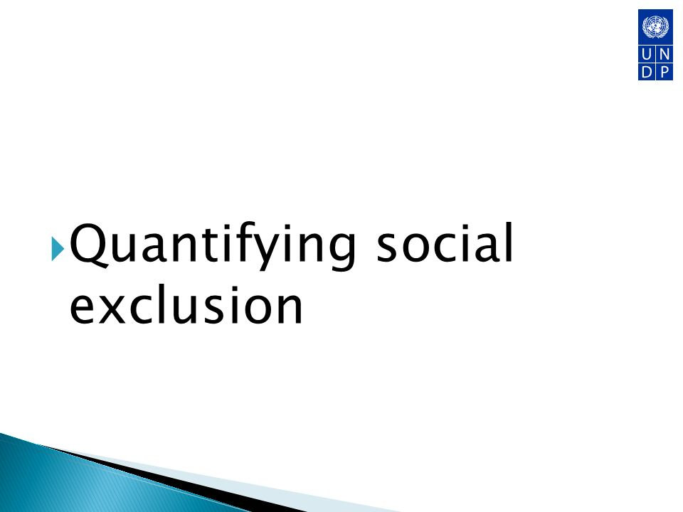 Quantifying social exclusion