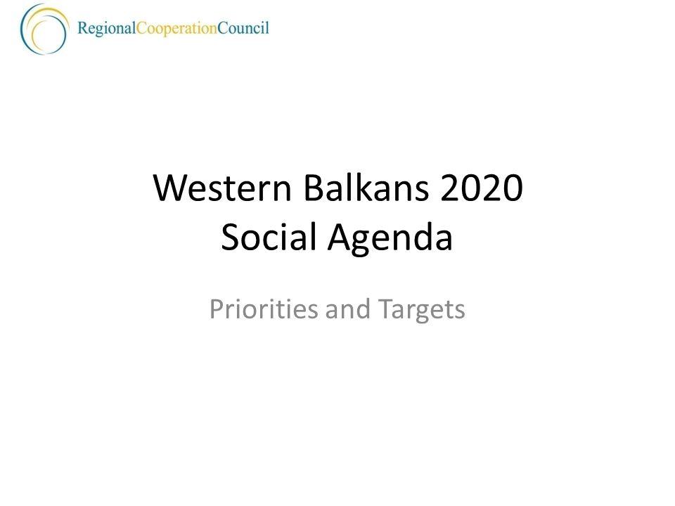 Western Balkans 2020 Social Agenda Priorities and Targets