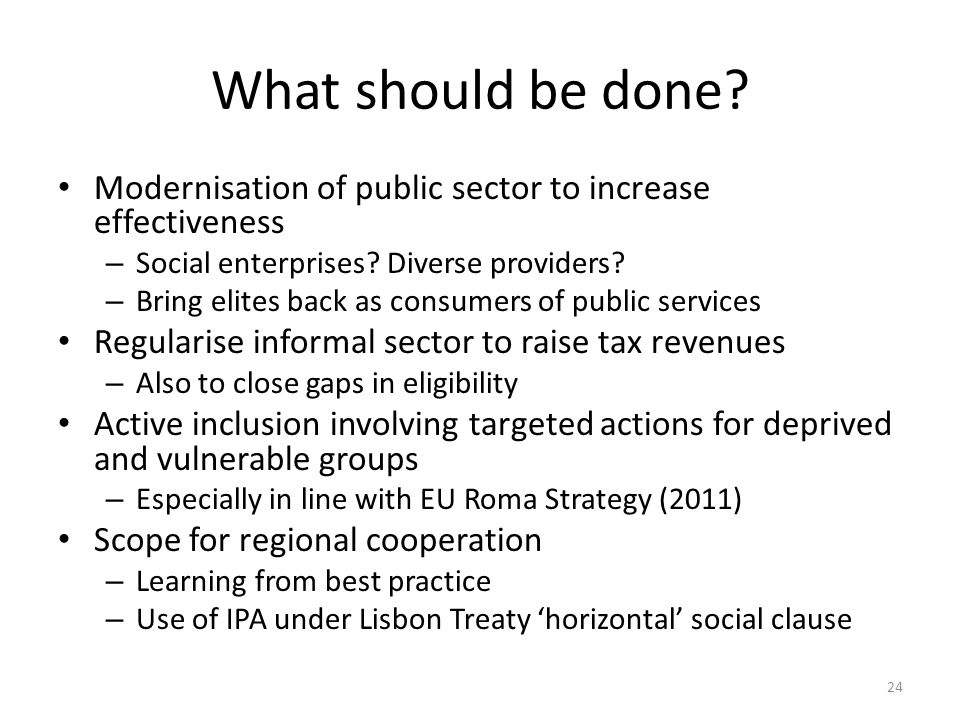 What should be done. Modernisation of public sector to increase effectiveness – Social enterprises.