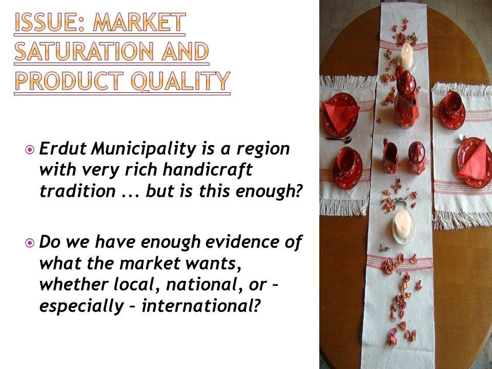 Erdut Municipality is a region with very rich handicraft tradition...