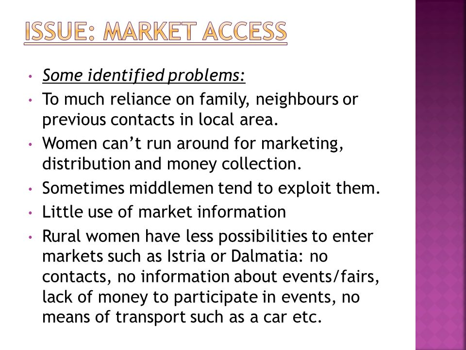 Some identified problems: To much reliance on family, neighbours or previous contacts in local area.