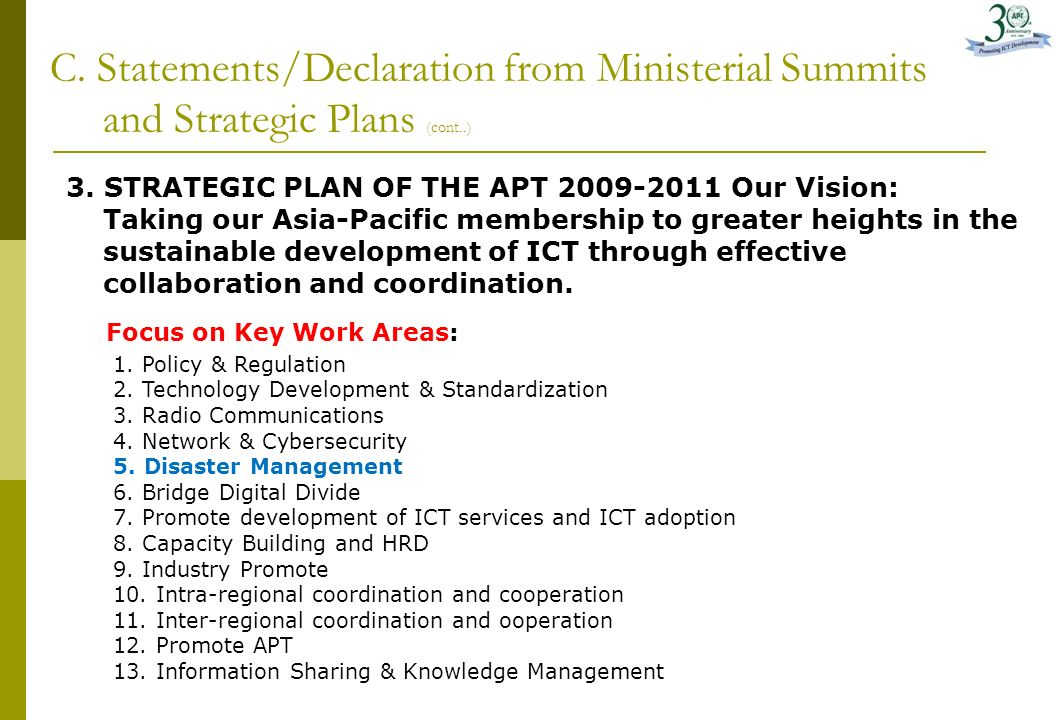 C.Statements/Declaration from Ministerial Summits and Strategic Plan (cont..) Key strategies: 1.