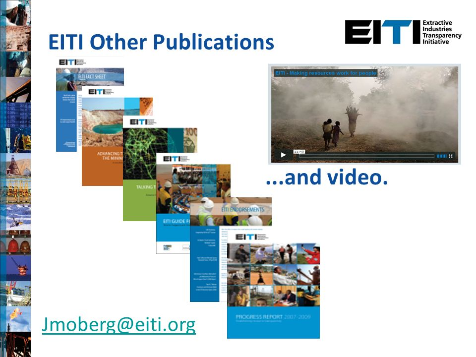 EITI Other Publications...and video. Jmoberg@eiti.org