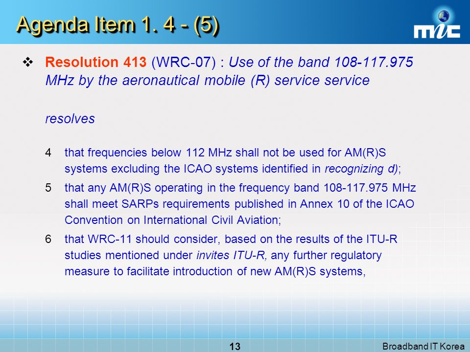 Broadband IT Korea 13 Agenda Item 1.