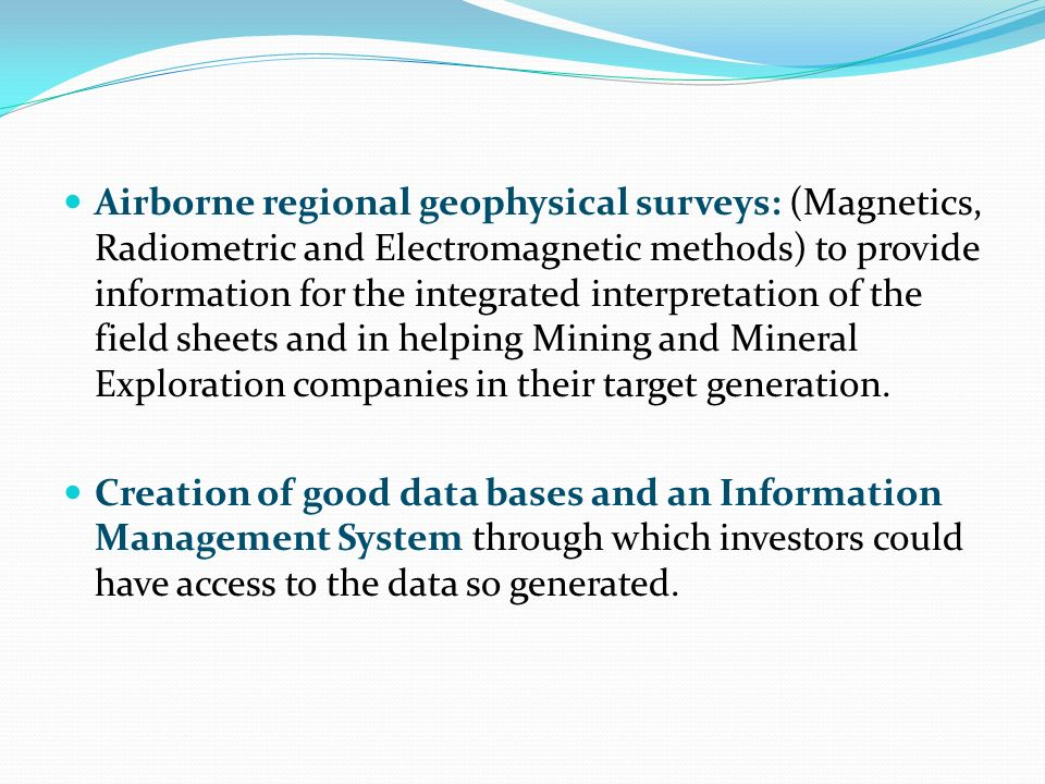 Airborne regional geophysical surveys: (Magnetics, Radiometric and Electromagnetic methods) to provide information for the integrated interpretation o
