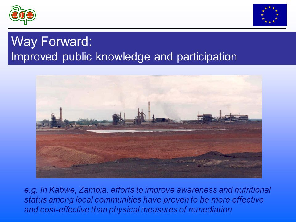 Way Forward: Improved public knowledge and participation e.g.