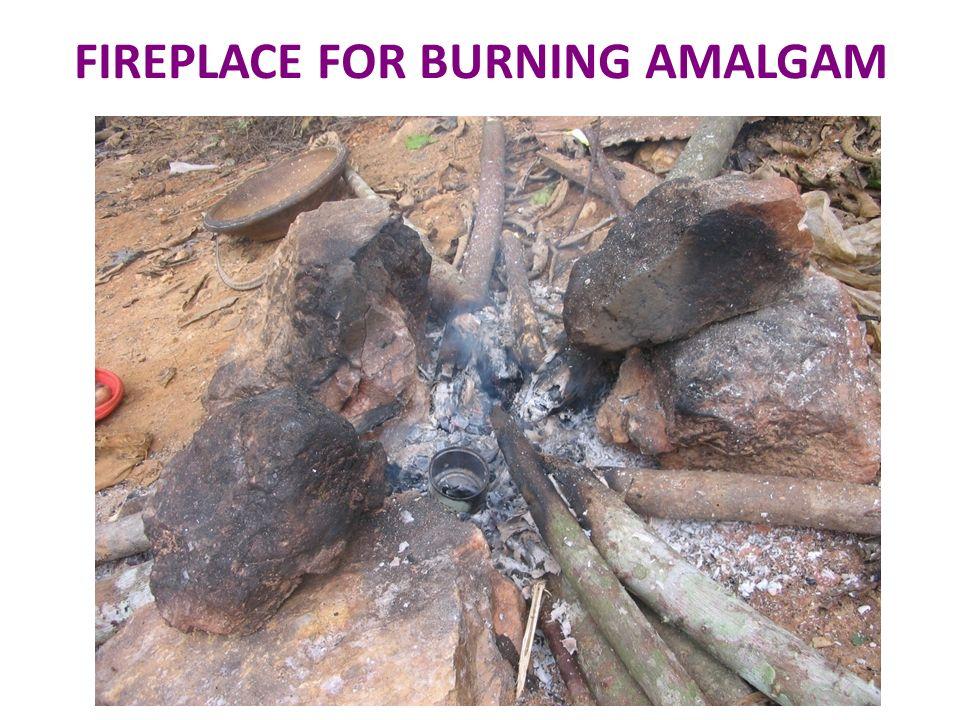 FIREPLACE FOR BURNING AMALGAM