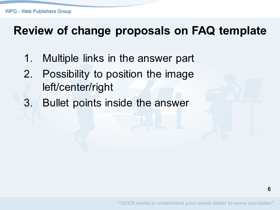 7 1.Remove the limitation on the number of links per page Review of change proposals on Related Links template