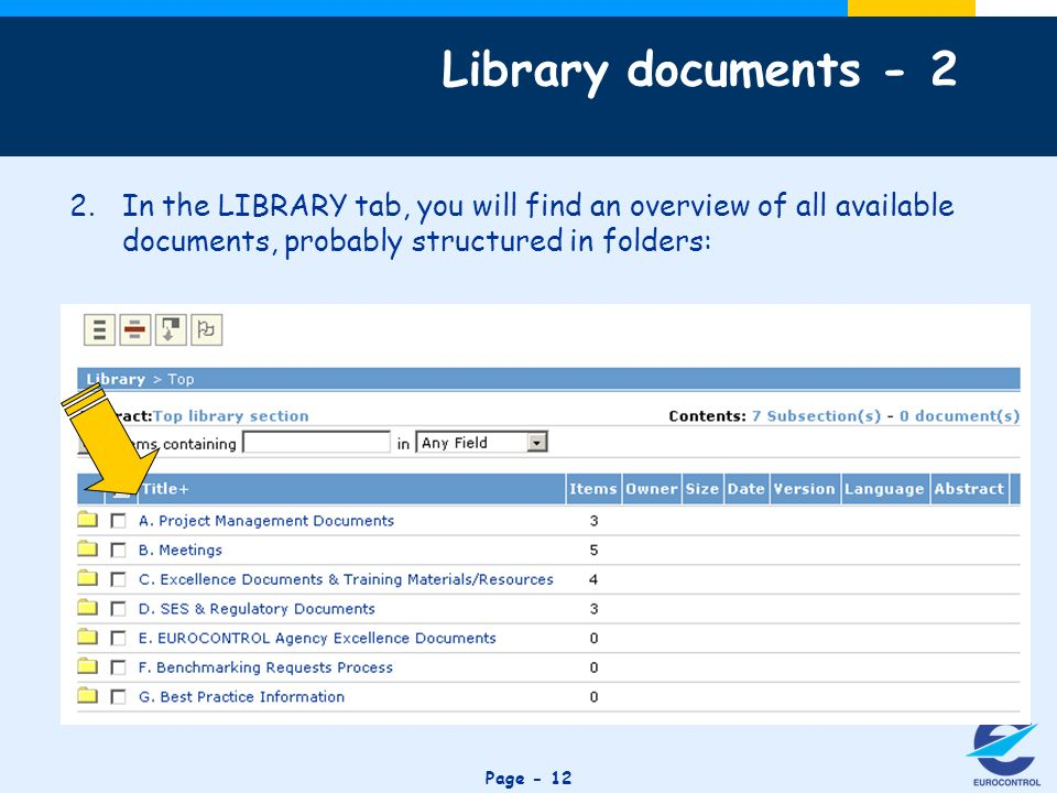 Click to edit Master title style Page - 12 2.In the LIBRARY tab, you will find an overview of all available documents, probably structured in folders: Library documents - 2
