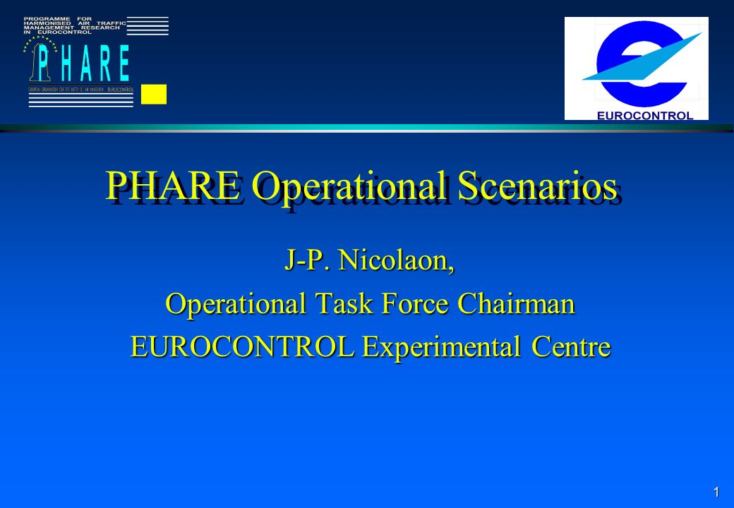 1 PHARE Operational Scenarios J-P.