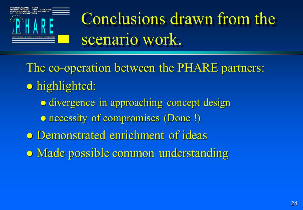 24 Conclusions drawn from the scenario work.