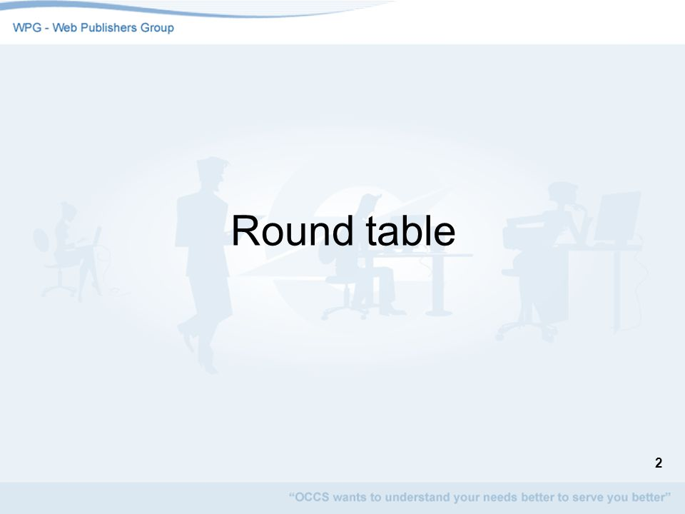 2 Round table