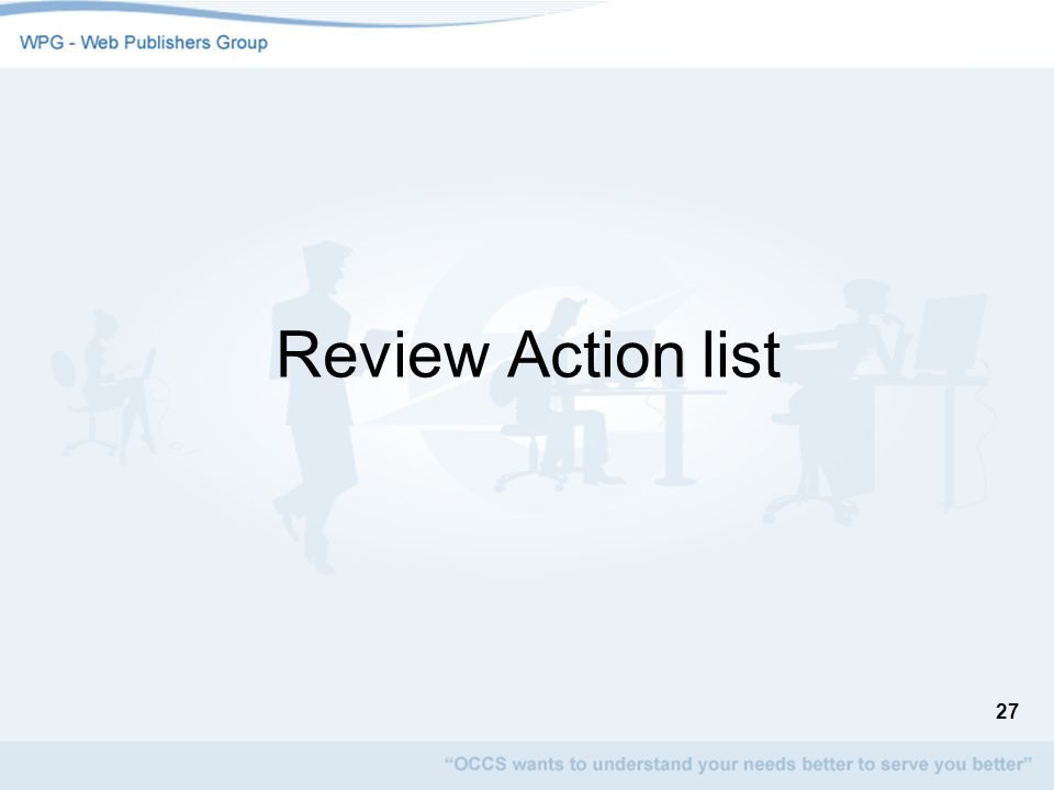 27 Review Action list