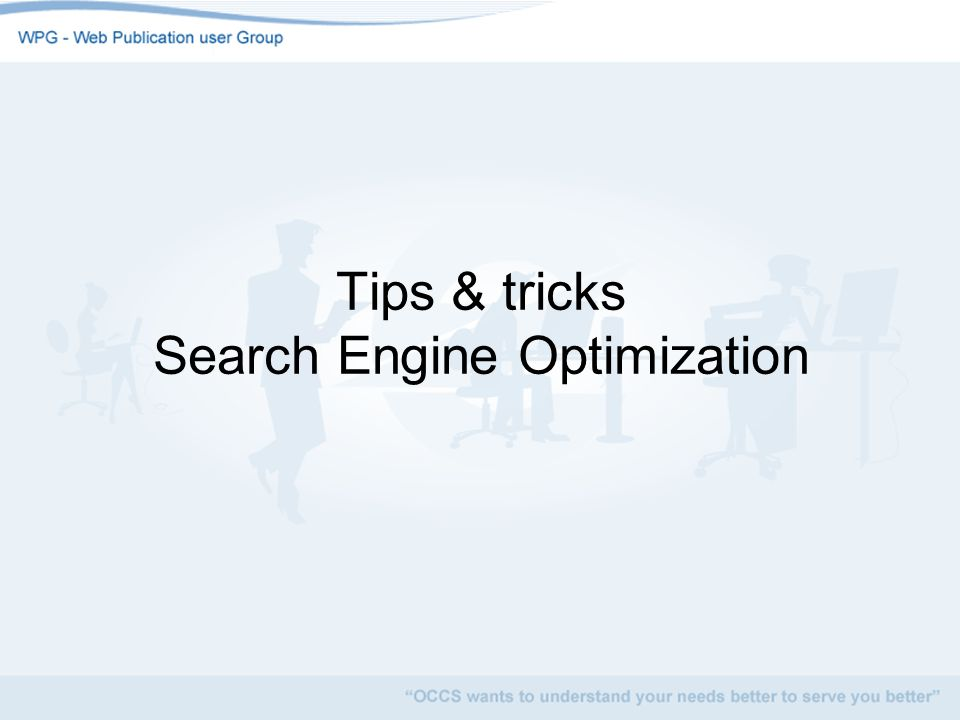 Tips & tricks Search Engine Optimization