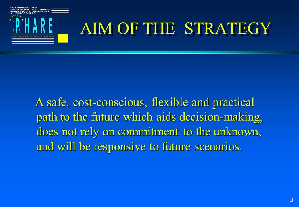5 MAJOR FEATURES OF THE STRATEGY l Performance-driven and customer-oriented approach to service provision; l The systematic approach; l New management and rule-making processes; l Involvement of all partners; l Comprehensive gate-to-gate management of flights; l Airspace management and use based on user needs; l Uniform application of principles, rules and procedures.