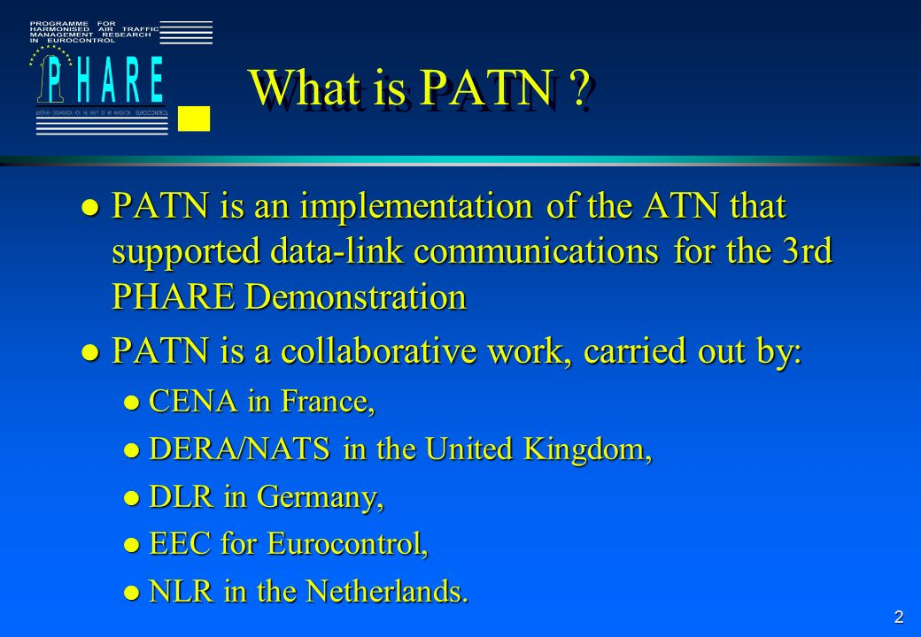 2 What is PATN .