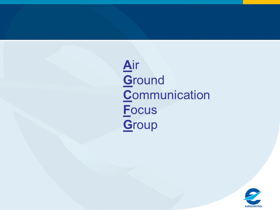 Air Ground Communication Focus Group