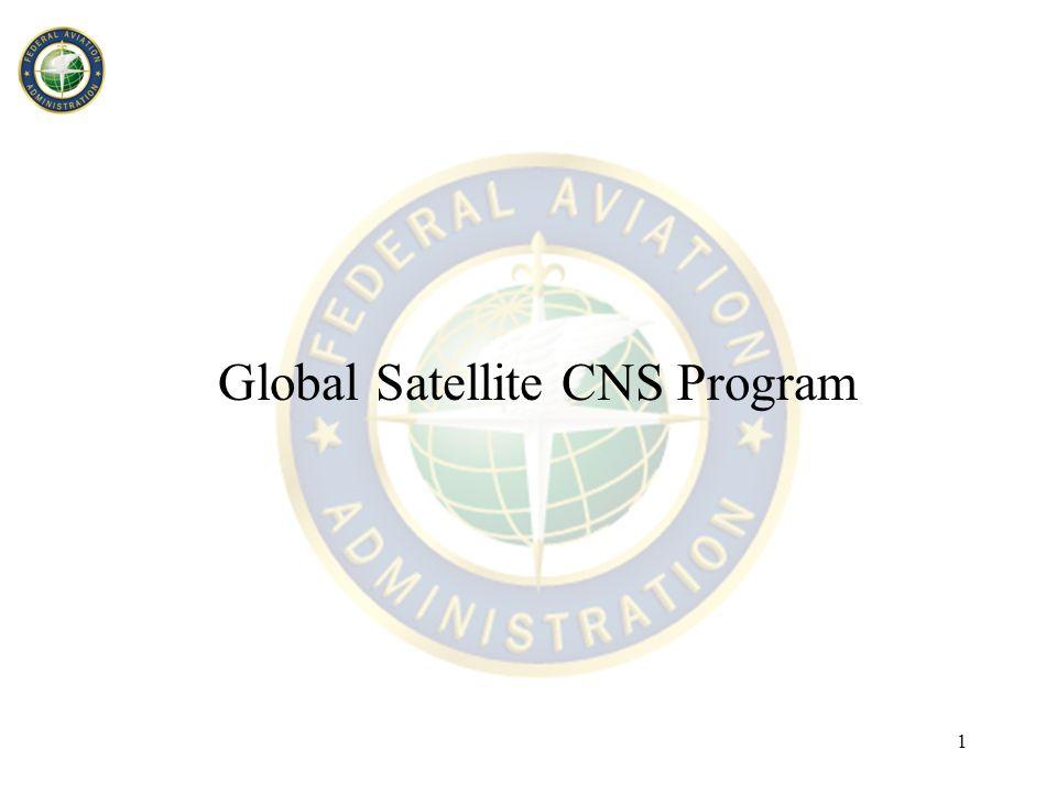 1 Global Satellite CNS Program