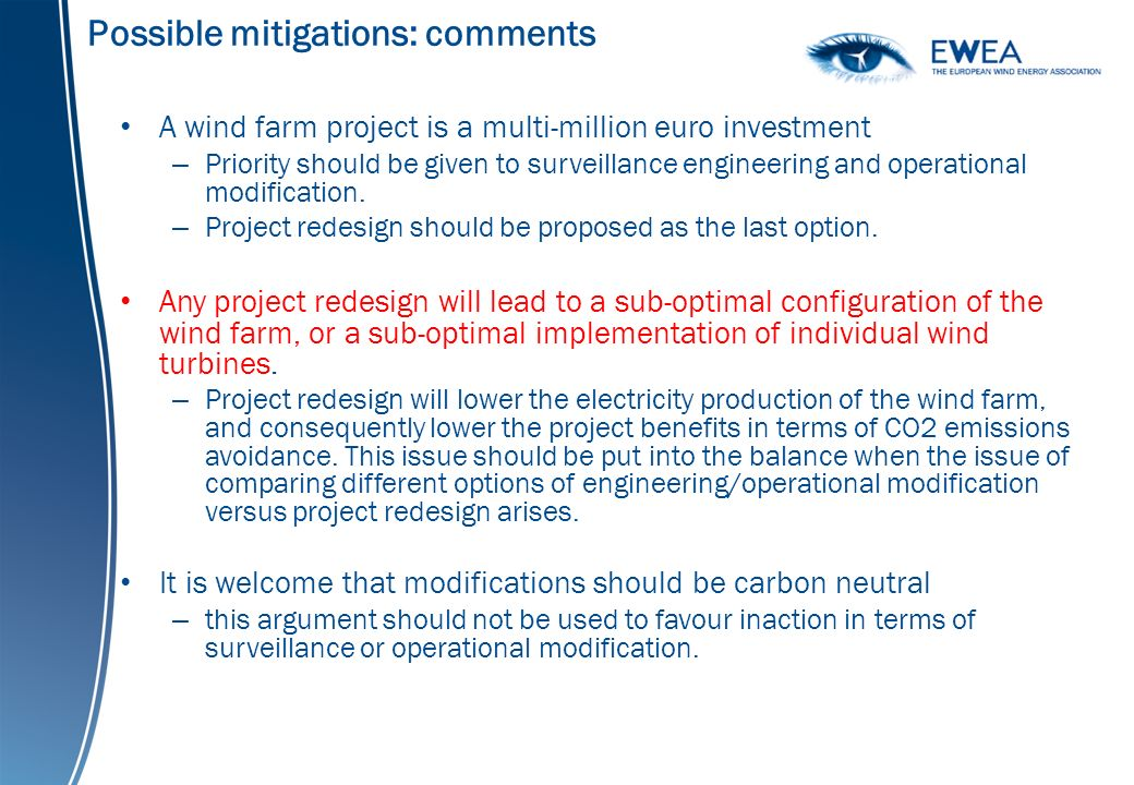 Possible mitigations: comments A wind farm project is a multi-million euro investment – Priority should be given to surveillance engineering and operational modification.